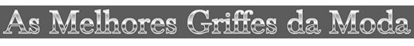 definity_as_melhores_griffes_da_moda